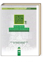 İslam Akaid Sisteminde Gelişmeler / İslam Dini ve Mezhepleri Tarihi 2