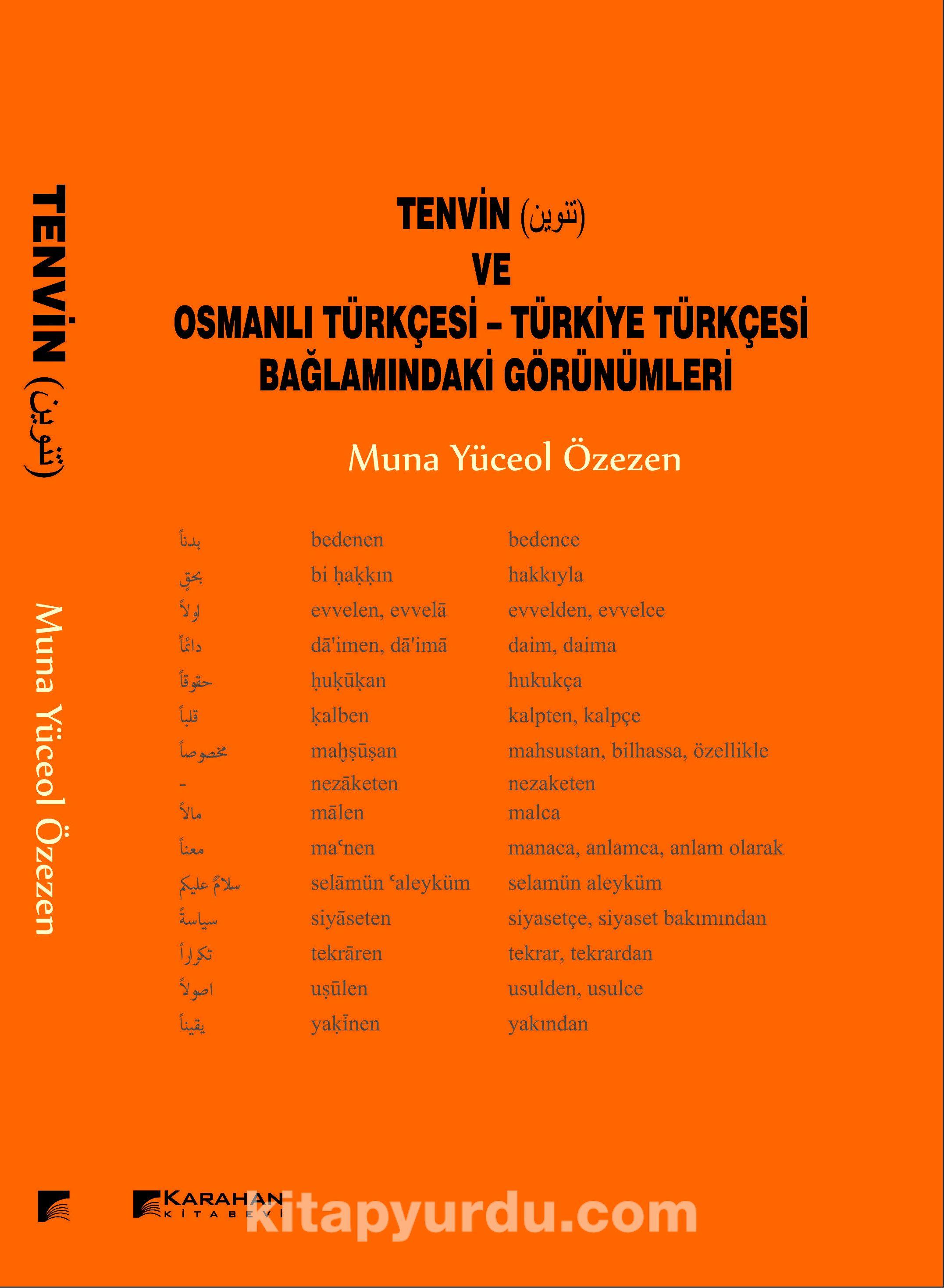 Tenvin ve Osmanlı Türkçesi-Türkiye Türkçesi Bağlamındaki Görünümleri - Muna Yüceol Özezen pdf epub