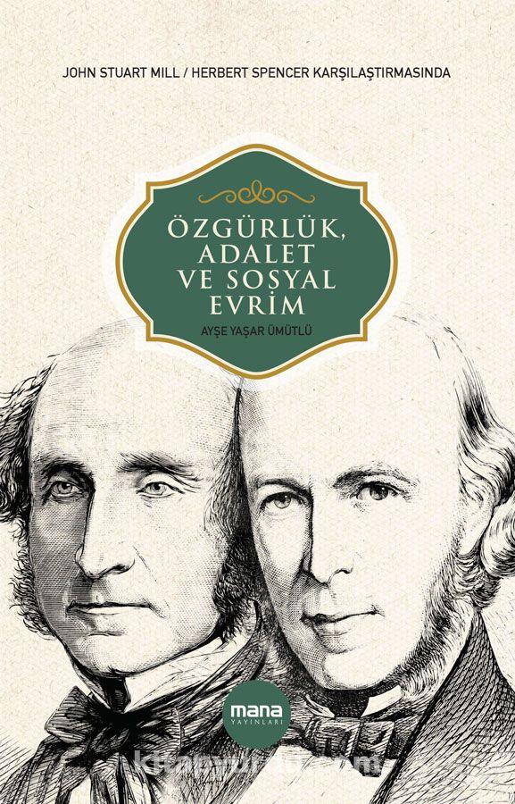 Özgürlük, Adalet ve Sosyal Evrim - Ayşe Yaşar Ümütlü pdf epub