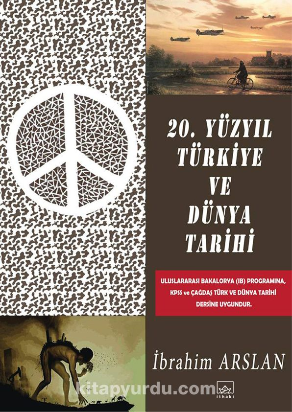 20. Yüzyıl Türkiye ve Dünya Tarihi - İbrahim Arslan pdf epub