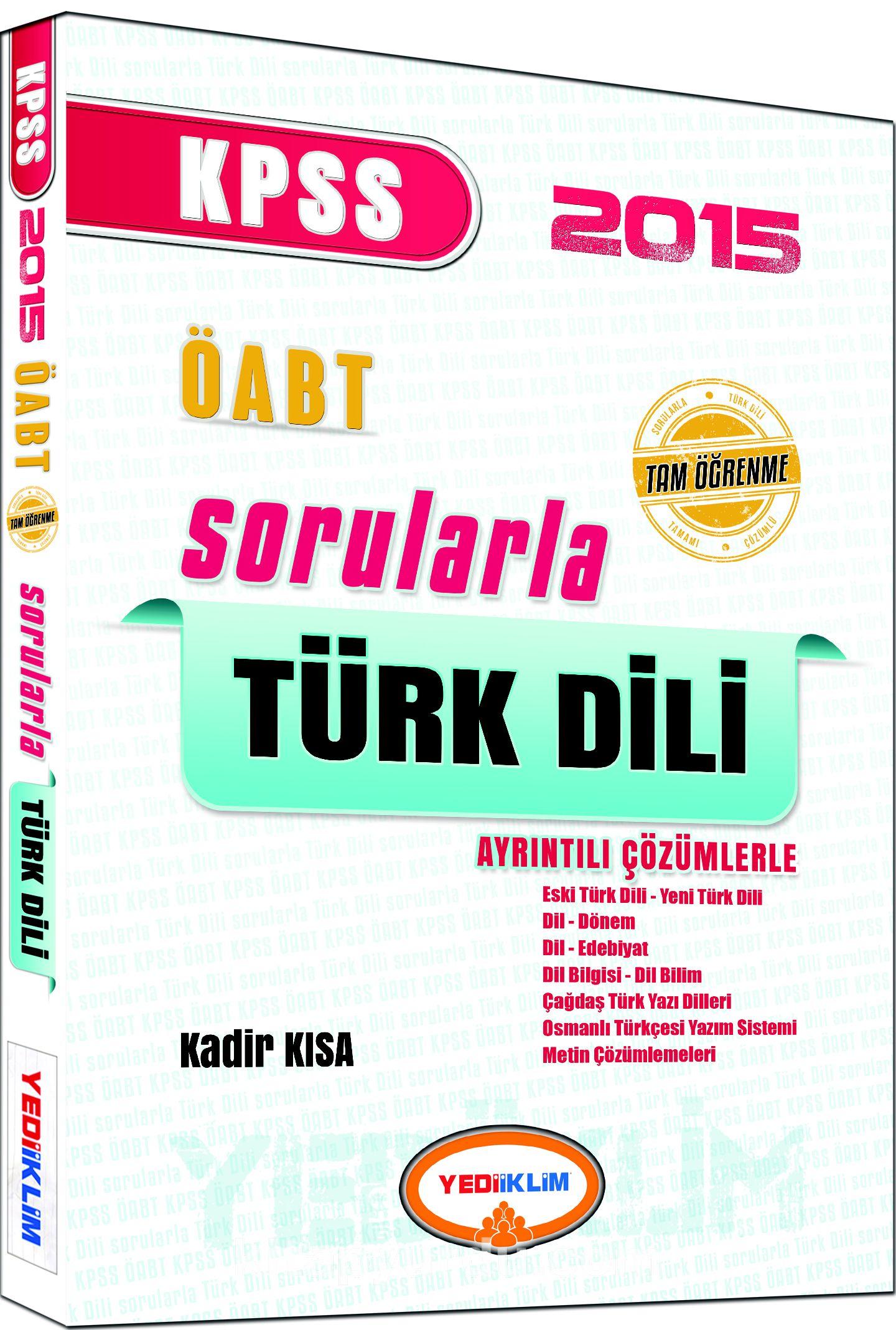 2015 KPSS ÖABT Tamamı Çözümlü Sorularla Türk Dili - Kadir Kısa pdf epub