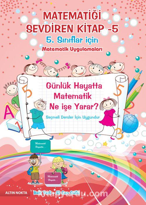 Matematiği Sevdiren Kitap -5Matematik Uygulamaları (5. Sınıflar İçin) - Baki Yerli pdf epub