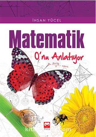 Matematik O'nu Anlatıyor - İhsan Yücel pdf epub
