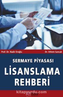 Sermaye Piyasası Lisanslama Rehberi - Nadir Eroğlu pdf epub