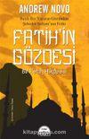 Fatih'in Gözdesi & Bir Fetih Hikayesi