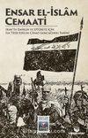 Ensar El-İslam Cemaati & Irak'ta Emirlik ve Otorite İçin İlk Tesis Edilen Cihad Sancağının Tarihi