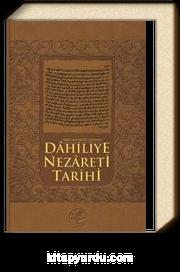 Arşiv Belgeleri Işığında Dahiliye Nezareti Tarihi
