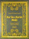 Kur'an-ı Kerim Meali Günümüz Türkçesi ile Sadeleştirilmiş Metin