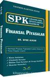 SPK Lisanslama Sınavlarına Hazırlık Finansal Piyasalar