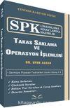 SPK Lisanslama Sınavlarına Hazırlık Takas Saklama ve Operasyon İşlemleri