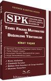 SPK Lisanslama Sınavlarına Hazırlık Temel Finans Matematiği ve Değerleme Yöntemleri