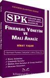 SPK Lisanslama Sınavlarına Hazırlık Finansal Yönetim ve Mali Analiz