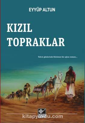 Kızıl Topraklar - Eyyüp Altun pdf epub