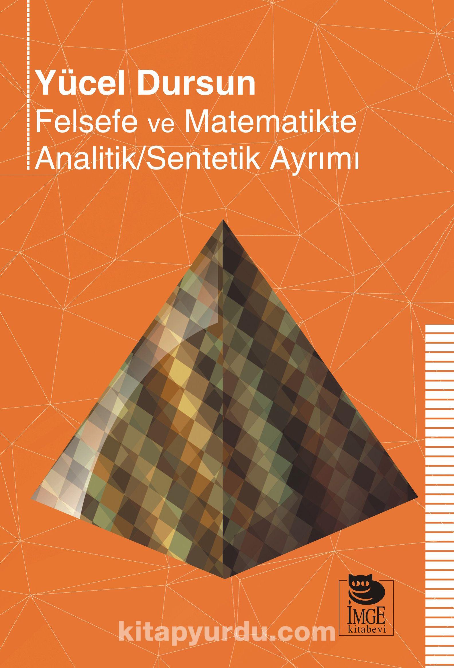 Felsefe ve Matematikte Analitik/Sentetik Ayrımı - Yücel Dursun pdf epub