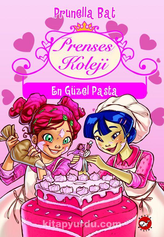 Prenses Koleji 5. Kitap / En Güzel Pasta - Prunella Bat pdf epub