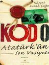Kod 0 Atatürk'ün Son Vasiyeti