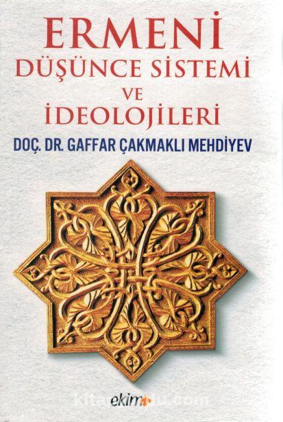 Ermeni Düşünce Sistemi ve İdeolojileri - Qafar Mehdiyev Çakmaklı pdf epub