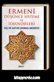 Ermeni Düşünce Sistemi ve İdeolojileri