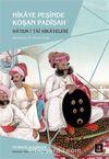 Hikaye Peşinde Koşan Padişah & Hatem-i Tai Hikayeleri