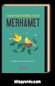 Merhamet & Esma'nın İnsan Üzerindeki Etkileri