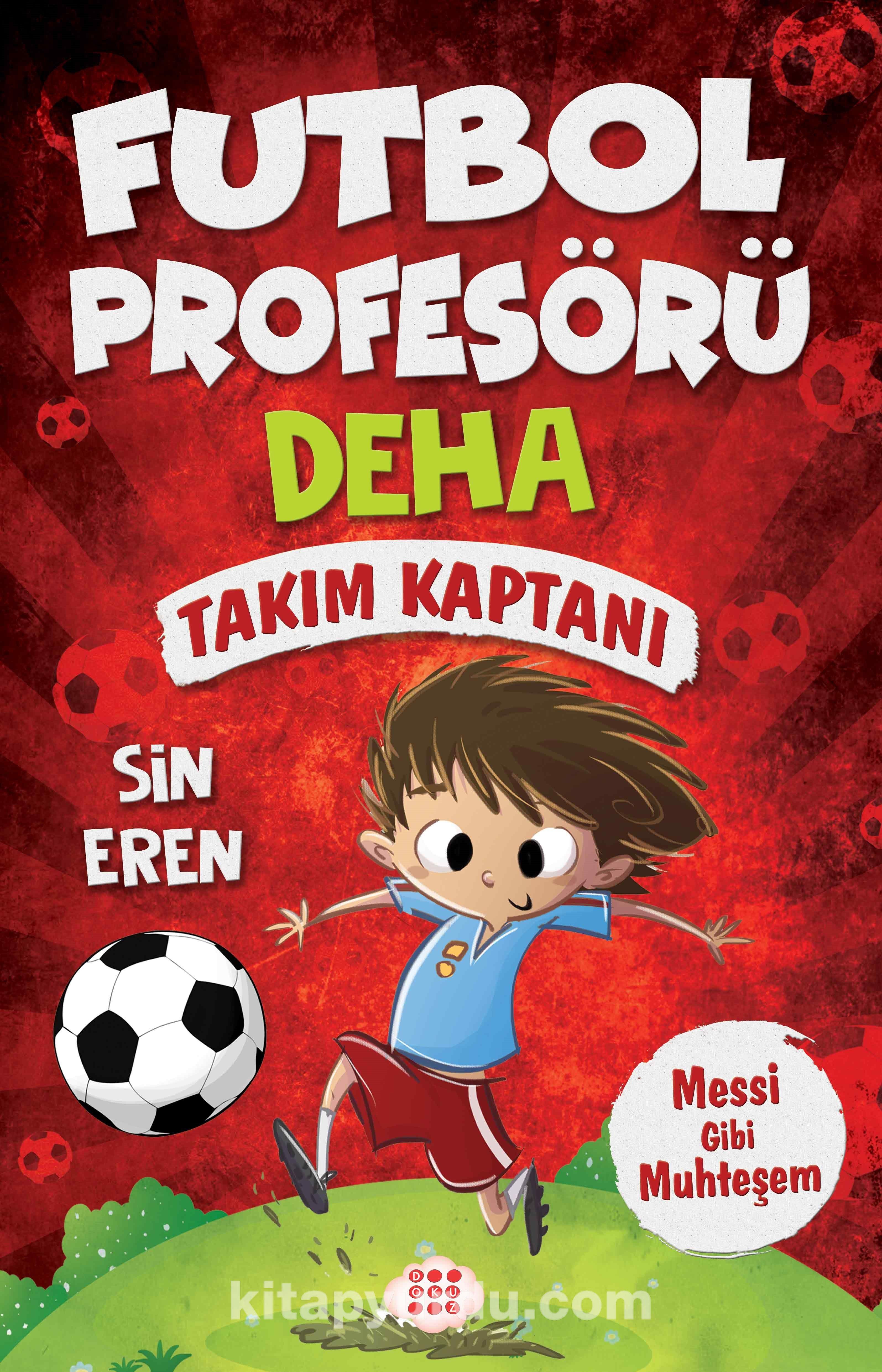 Futbol Profesörü Deha 1 / Takım Kaptanı - Sin Eren pdf epub