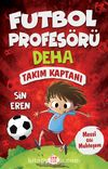 Futbol Profesörü Deha 1 / Takım Kaptanı