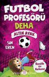 Futbol Profesörü Deha 3 / Altın Ayak