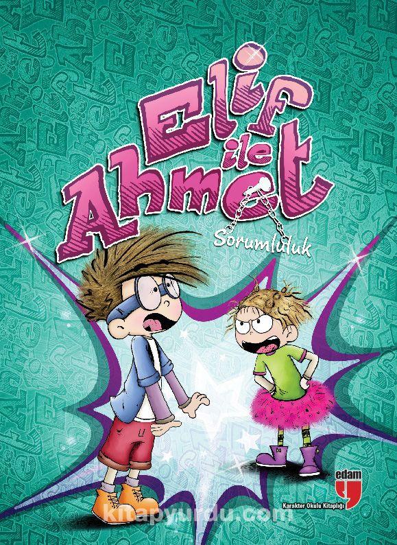Elif ile Ahmet - Sorumluluk - Elif Akardaş pdf epub
