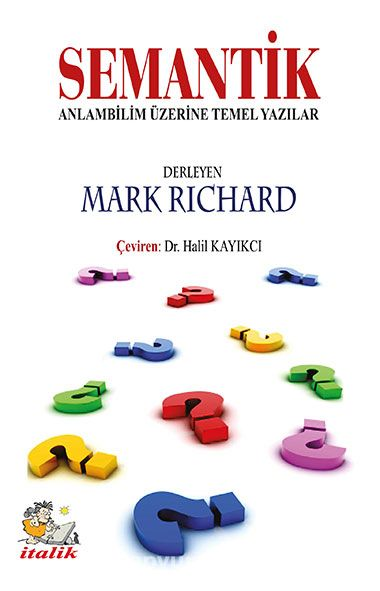SemantikAnlambilim Üzerine Temel Yazılar - Mark Richard pdf epub