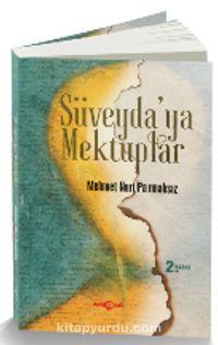 Süveyda'ya Mektuplar - Mehmet Nuri Parmaksız pdf epub