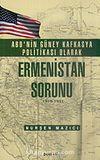 ABD'nin Güney Kafkasya Politikası Olarak Ermenistan Sorunu 1919-1921