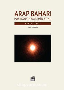 Arap Baharı & Postkolonyalizmin Sonu