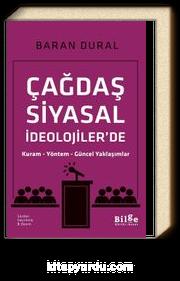 Çağdaş Siyasal İdeolojiler'de & Kuram - Yöntem - Güncel Yaklaşımlar