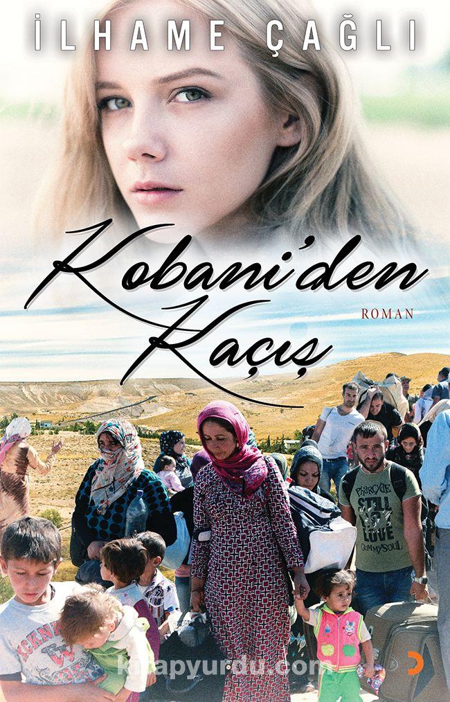 Kobani'den Kaçış - İlhame Çağlı pdf epub