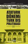 Atatürk Dönemi Türk Dış Politikası 3