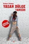 Yasak Bölge Taksim&Okullar Açılıyor
