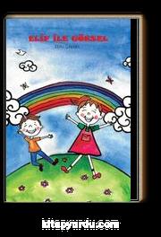 Elif ile Göksel&Değerler Eğitimi–Çevre Bilinci