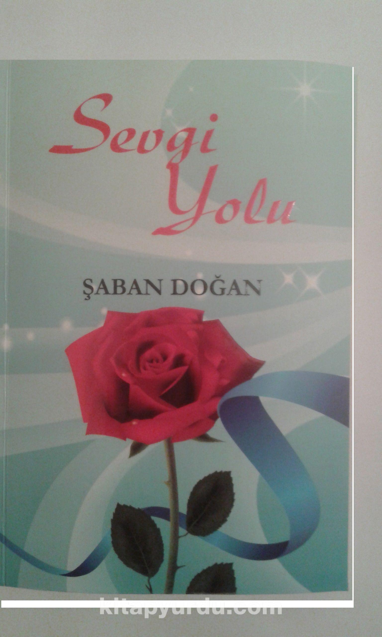 Sevgi Yolu - Şaban Doğan pdf epub