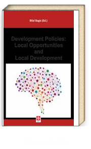Development Polıcıes: Local Opportunıtıes And Local Development