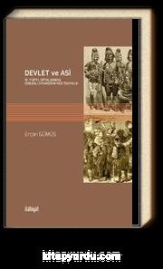 Devlet Ve Asi 18.Yüzyıl Ortalarında Osmanlı Diyarbekiri'nde Eşkıyalık