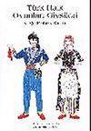 Türk Halk Oyunları Giysileri & Kağıt Bebek Kitabı