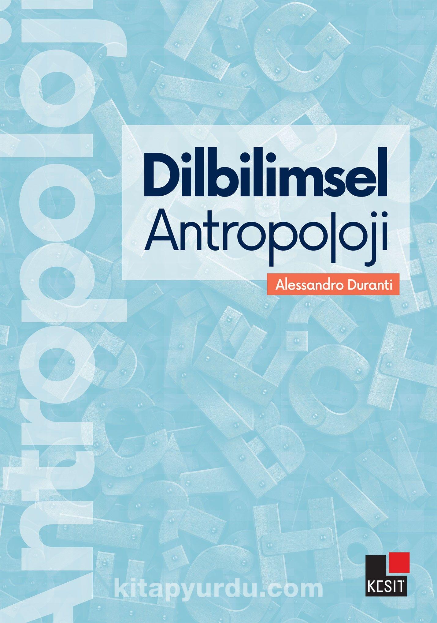 Dilbilimsel Antropoloji - Alessandro Duranti pdf epub