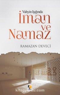 Vahyin Işığında İman ve Namaz - Ramazan Deveci pdf epub