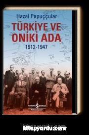 Türkiye ve Oniki Ada (1912-1947)