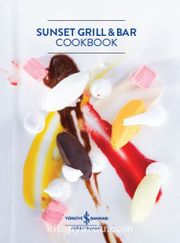 Sunset Grill and Bar Cookbook