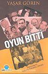 Oyun Bitti & Demirellerin Doğuşu, Yükselişi, Çöküşü