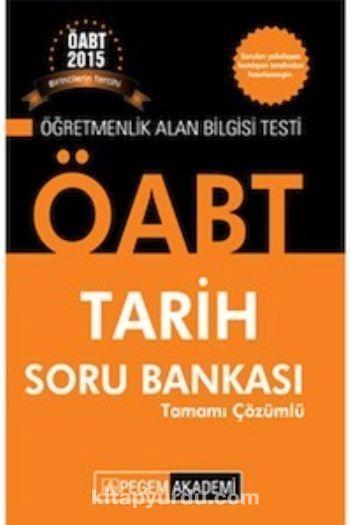 2015 ÖABT Tarih Soru Bankası Tamamı Çözümlü - Kollektif pdf epub