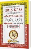2015 KPSS Anayasanın Pusulası Konu Anlatımı