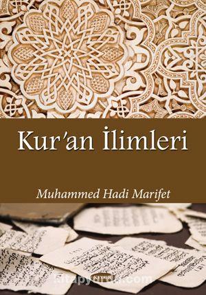 Kur'an İlimleri - Muhammed Hadi Marifet pdf epub