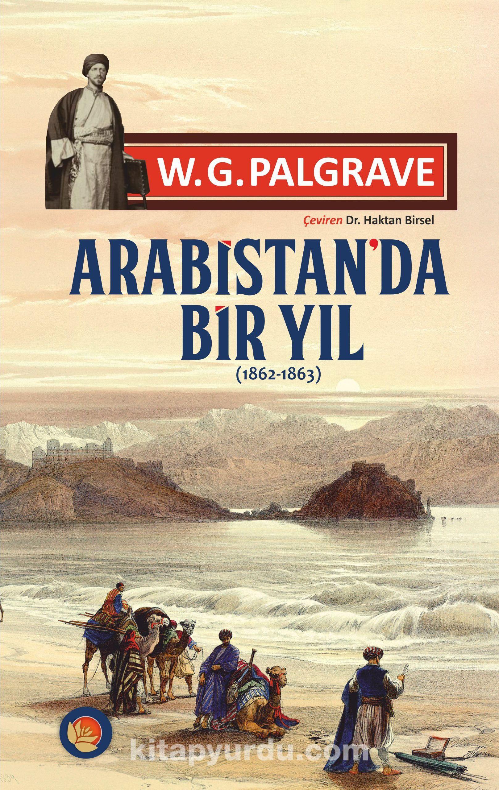 Arabistan'da Bir Yıl (1862-1863) - W.G. Palgrave pdf epub